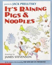 It's Raining Pigs & Noodles: Poems
