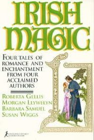 Irish Magic: Four Tales of Romance and Enchantment from Four Acclaimed Authors