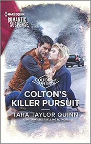 Colton's Killer Pursuit (Coltons of Grave Gulch, Bk 2) (Harlequin Romantic Suspense, No 2124)