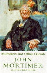 Murderers and Other Friends : Another Part of Life