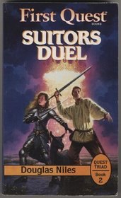 Suitors Duel (First Quest : Quest Triad, Book 2)