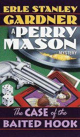The Case of the Baited Hook (Perry Mason, Bk 16)