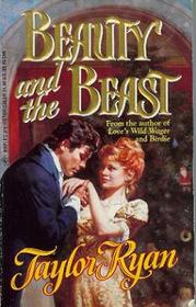 Beauty and the Beast (Harlequin Historical, No 342)