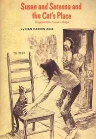 Susan and Sereena and the Cat's Place (Original title: Susan's Magic)