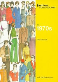 The 1970s (Fashion Sourcebooks)