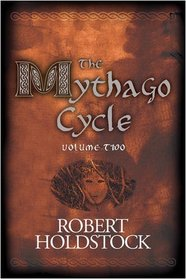 The Mythago Cycle, Vol 2: The Hollowing / Gate of Ivory, Gate of Horn