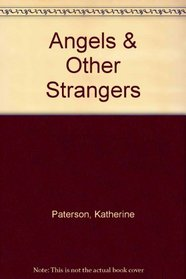 Angels  Other Strangers