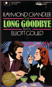 The Long Goodbye (Abridged)
