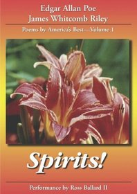Spirits: A Rare Collection of Life & Death Poetry (Poems by America's Best, Vol. 1)