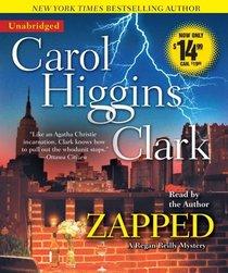 Zapped (Regan Reilly, Bk 11) (Audio CD) (Unabridged)