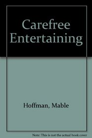 Carefree Entertaining