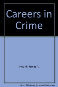 Careers in Crime