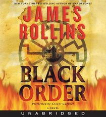 Black Order (Sigma Force, Bk 3) (Audio CD) (Unabridged)