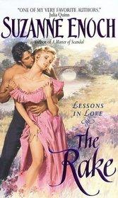 The Rake  (Lessons in Love, Bk 1)