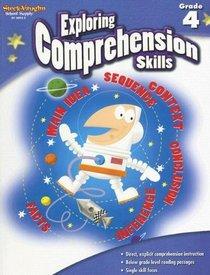 Exploring Comprehension Skills, Grade 4