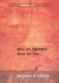 Roll of Thunder, Hear My Cry (Puffin Modern Classics) (Puffin Modern Classics)