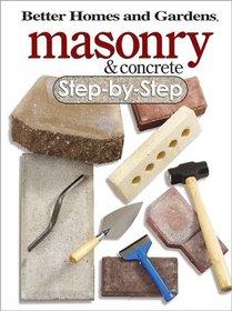 Masonry & Concrete Step-by-Step (Step-By-Step)