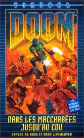 Doom. [1], Dans les macchab�es jusqu'au cou