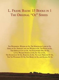 The Original Oz Series (15 Books in 1)