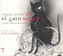 El Gato Negro / The Black Cat; The Pit and the Pendulum; The Premature Burial: Y Otros Relatos De Terror