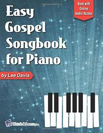 Easy Gospel Songbook for Piano: Book with Online Audio Access