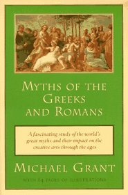 Myths of the Greeks and Romans (Meridian S.)