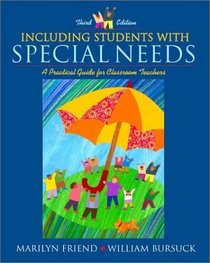 Including Students with Special Needs: A Practical Guide for Classroom Teachers (3rd Edition)