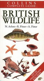 The Complete Guide to British Wildlife (Collins handguides)