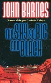 The Sky So Big and Black (Century Next Door, Bk 4)
