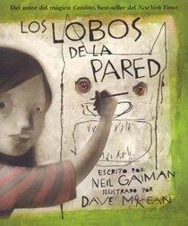 Los lobos de la pared (Wolves in the Walls, Spanish Edition)