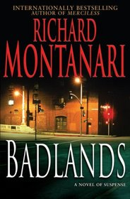 Badlands (Kevin Byrne and Jessica Balzano, Bk 4)