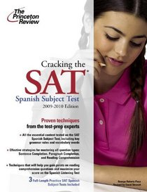 Cracking the Sat Spanish Subject Test, 2007-2008 Edition (Turtleback School & Library Binding Edition)