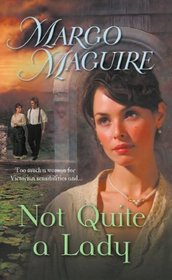 Not Quite a Lady (Harlequin Historical)
