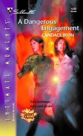 A Dangerous Engagement (Sisters in Arms, Bk 2) (Silhouette Intimate Moments, No 1252)