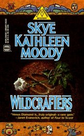 Wildcrafters (Venus Diamond, Bk 3)
