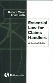 Essential Law for Claims Handlers: A Survival Guide