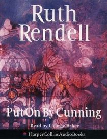 Put on By Cunning (Chief Inspector Wexford, Bk 11)