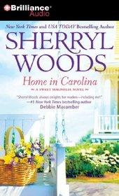 Home in Carolina (Sweet Magnolias, Bk 5) (Audio CD) (Abridged)