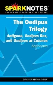 SparkNotes: Oedipus Trilogy
