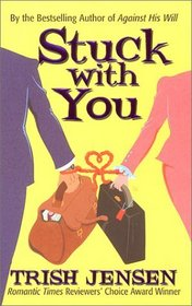 Stuck With You (Time of Your Life)
