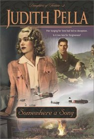 Somewhere a Song (Daughters of Fortune, Bk 2)