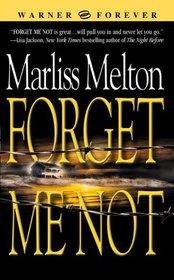 Forget Me Not (Navy SEALs Team Twelve, Bk 1)