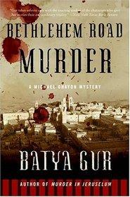 Bethlehem Road Murder (Michael Ohayon)