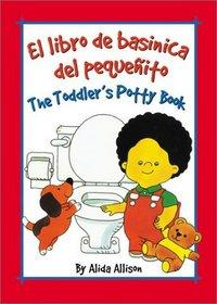 El Libro De Bascinica Del Pequenito: The Toddler's Potty Book