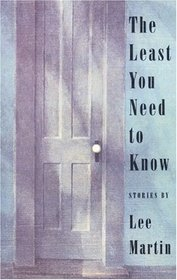 The Least You Need to Know : Stories