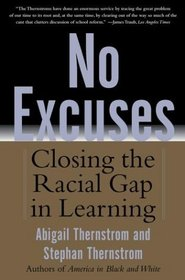 No Excuses : Closing the Racial Gap in Learning
