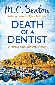 Death of a Dentist (Hamish Macbeth)