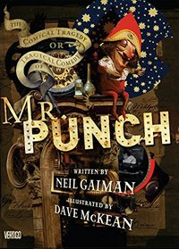 The Tragical Comedy or Comical Tragedy of Mr. Punch - 20th Anniversary Edition