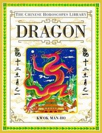 Chinese Horoscopes Library: Dragon