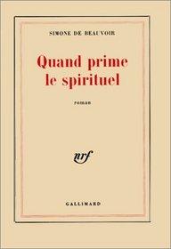Quand Prime Le Spirituel (French Edition)